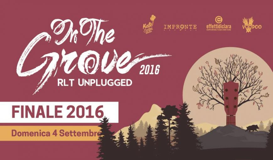 In The Grove 2016: la finale con DAP, Scarda e The Castway il 4 Settembre